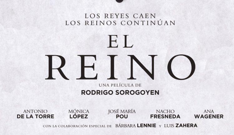 Nuevo Cartel de EL REINO de Rodrigo Sorogoyen